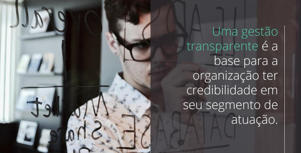 Gestão transparente como diferencial competitivo.