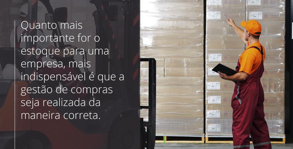 Quanto mais importante for o estoque para uma empresa, mais indispensável é que a gestão de compras seja realizada da maneira correta.